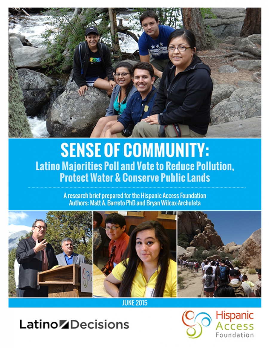 SENSE OF COMMUNITY: Latino Majorities Poll and Vote to Reduce Pollution, Protect Water & Conserve Public Lands